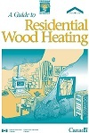 Guide to Residential Wood Heating 890 KB pdf