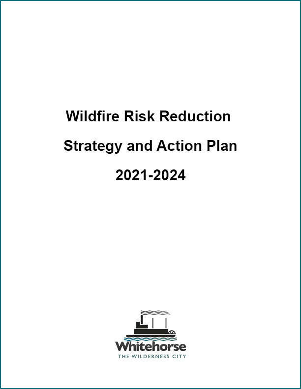 Wildfire Risk Reduction Strategy